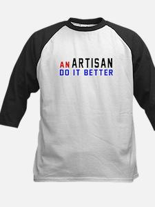 Artisan Do It Better Tee