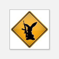"Rabbit with Gun Warning Sig Square Sticker 3"" x 3"""