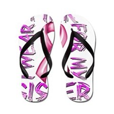 I Wear Pink for my Sister Flip Flops