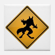 Werewolf Warning Sign Tile Coaster