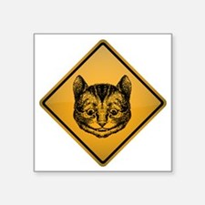 "Cheshire Cat Warning Sign Square Sticker 3"" x 3"""