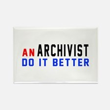 Archivist Do It Better Rectangle Magnet