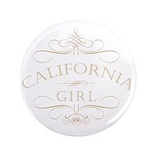 """California Girl 3.5"""" Button"""