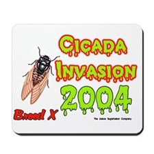 Cicada Invasion 2004 Mousepad