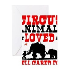 Circus Animals are Loved Greeting Card