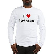 I Love kristen Long Sleeve T-Shirt