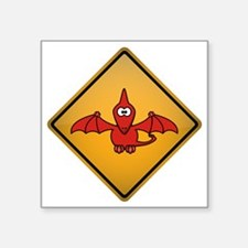 "Pterodactyl Warning Sign Square Sticker 3"" x 3"""
