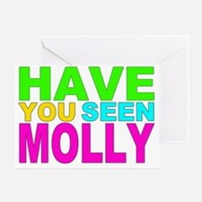 Have you Seen Molly Shirt Greeting Card