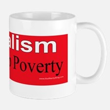 Socialism Trickle Up Poverty Mug