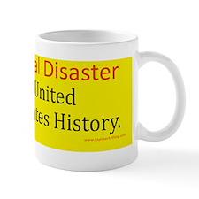 Worst Natural Disaster Mug