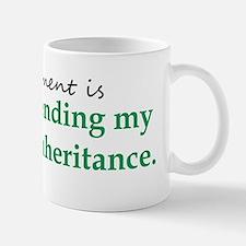 Spending My Kids Inheritance Mug