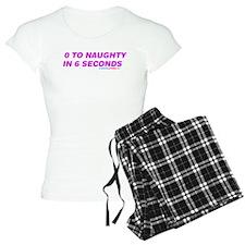 0 To Naughty In 6 Seconds Pajamas