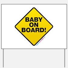 Baby On Board Yard Sign
