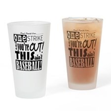 One Strike Youre Out MMA Drinking Glass