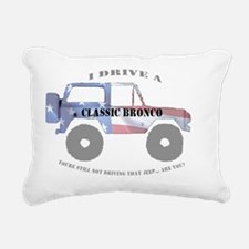 You're not driving a Jee Rectangular Canvas Pillow