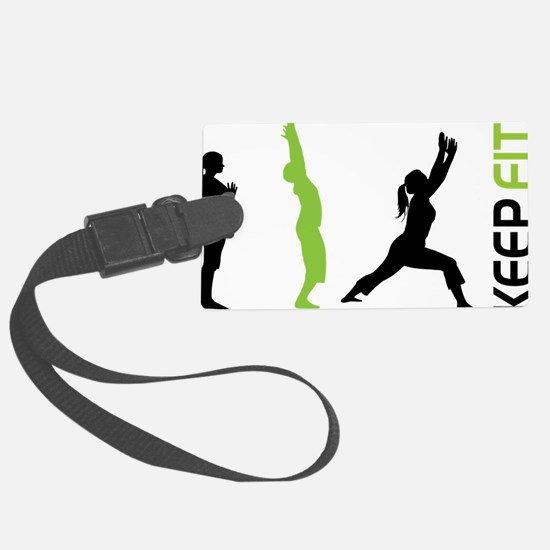 Keep Fit Luggage Tag