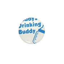 Daddy's Drinking Buddy Mini Button