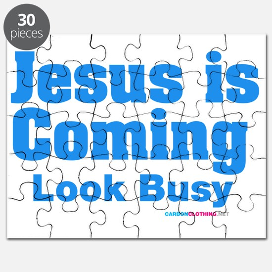 Jesus Is Coming Look Busy Puzzle