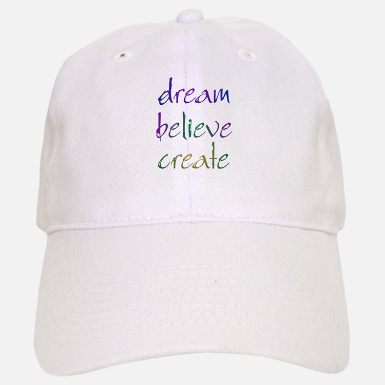 Dream Believe Create Baseball Baseball Cap