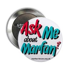 "AskMe about Marfan? 2.25"" Button"