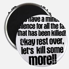Minute silence Magnet