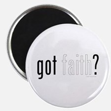 Got Faith? Magnet