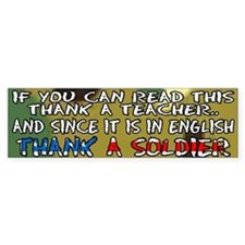 Thank a Teacher & a Soldier Bumper Bumper Sticker