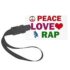 Peace Love Rap Luggage Tag