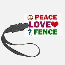 Peace Love Fence Luggage Tag