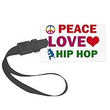 Peace Love Hip Hop Luggage Tag