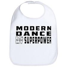 Modern Dance is my superpower Bib