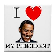 I Love My President Tile Coaster