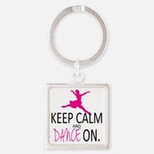 Keep Calm and Dance On Square Keychain