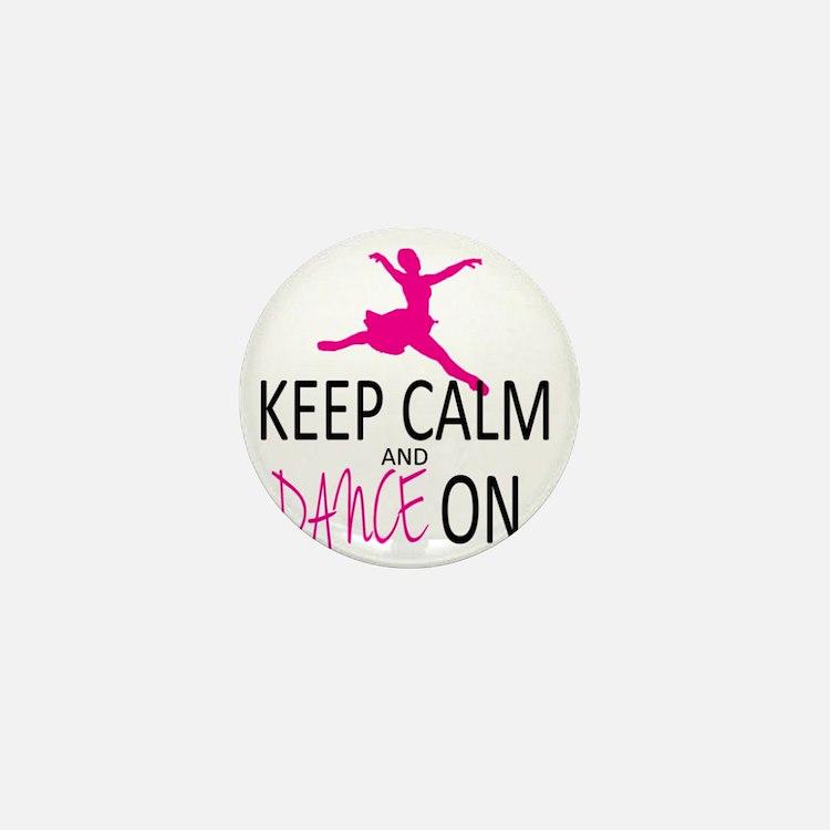 Keep Calm and Dance On Mini Button