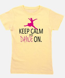 Keep Calm and Dance On Girl's Tee
