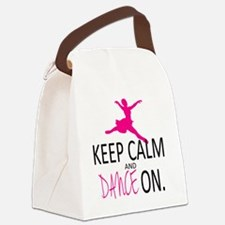 Keep Calm and Dance On Canvas Lunch Bag
