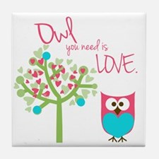 Owl You Need is Love Tile Coaster