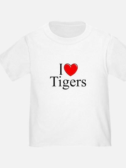 """""""I Love (Heart) Tigers"""" T"""