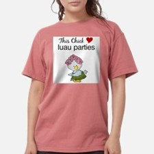 This Chick Loves Luau Parties Womens Shir T-Shirt