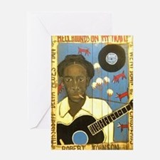 Robert Johnson Hell Hound On My Trai Greeting Card