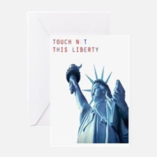 Touch Not This Liberty Greeting Card