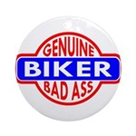 Genuine Biker BadAss Ornament (Round)