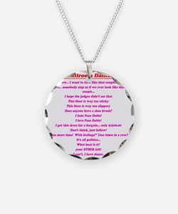 Stuff Ballroom Dancers Say Necklace