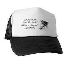 Stupid Question Trucker Hat