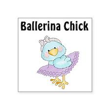 "Tweeting Ballerina Chick Square Sticker 3"" x 3"""