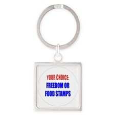 Freedom or Food Stamps Square Keychain