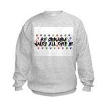 Chihuahua Walks Sweatshirt