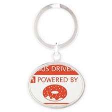 Bus Driver Powered by Doughnuts Oval Keychain
