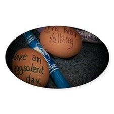 Have an Eggsalent Day Decal