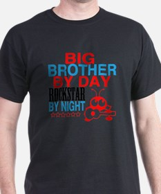 Big Brother by Day, Rockstar By Night T-Shirt
